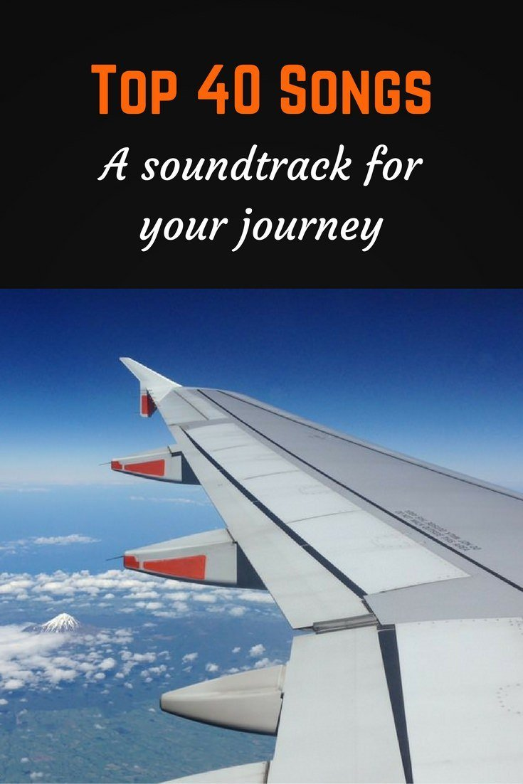 Top 40 songs for travel Pinterest pin