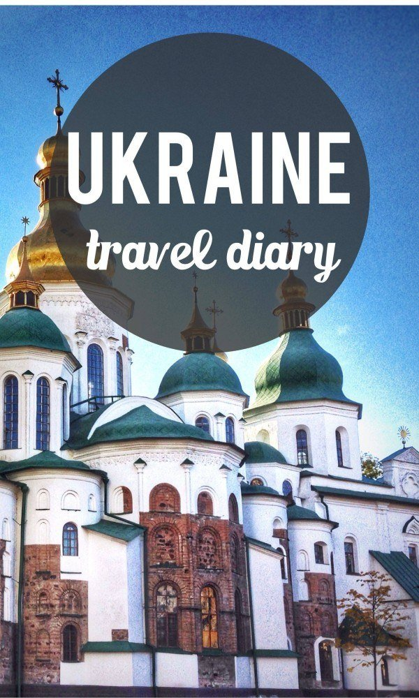 Pinterest pin of Ukraine travel diary.