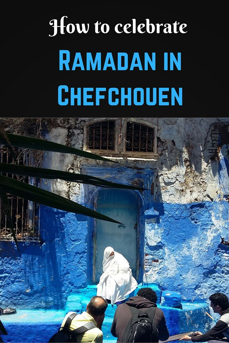 How to celebrate Ramadan in Chefchaouen Pinterest pin