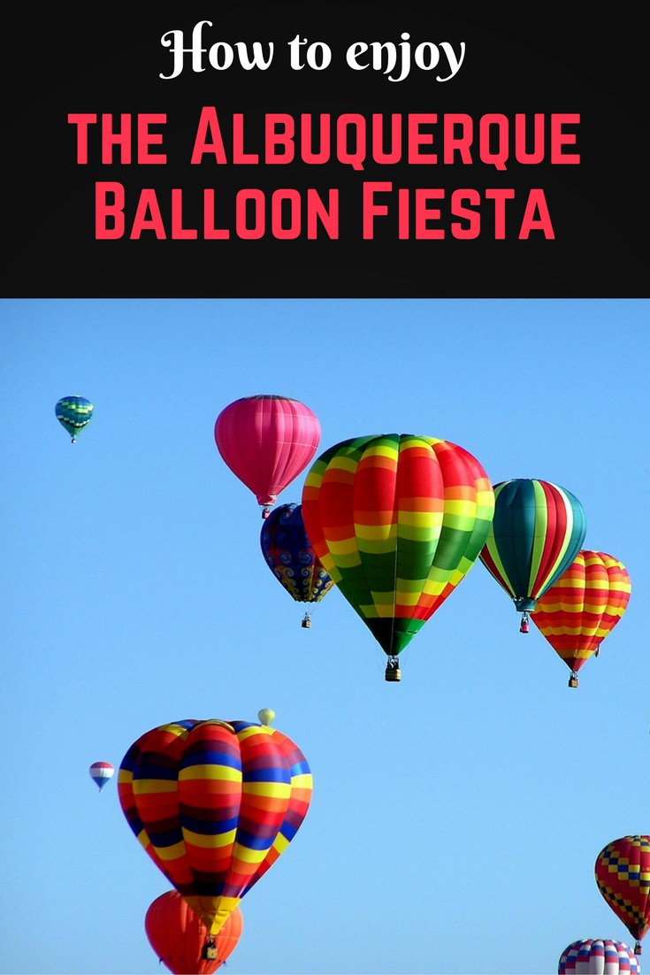 The Albuquerque Balloon Fiesta pinterest pin