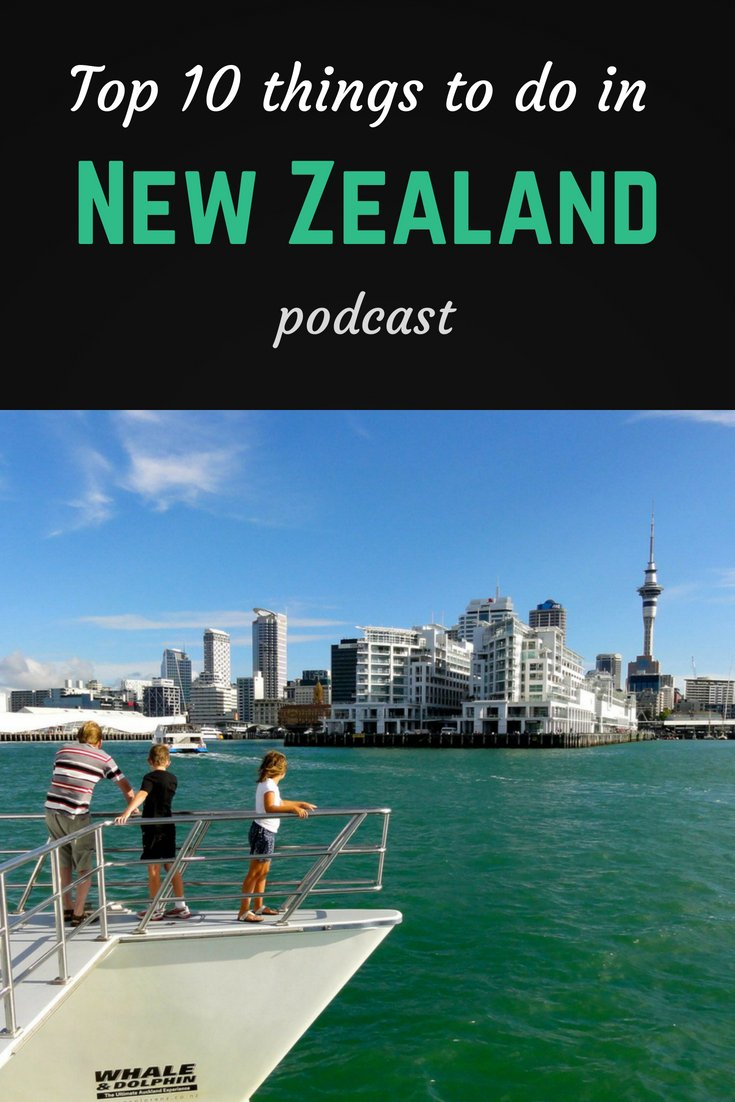 Top 10 things to do in New Zealand Pinterest pin