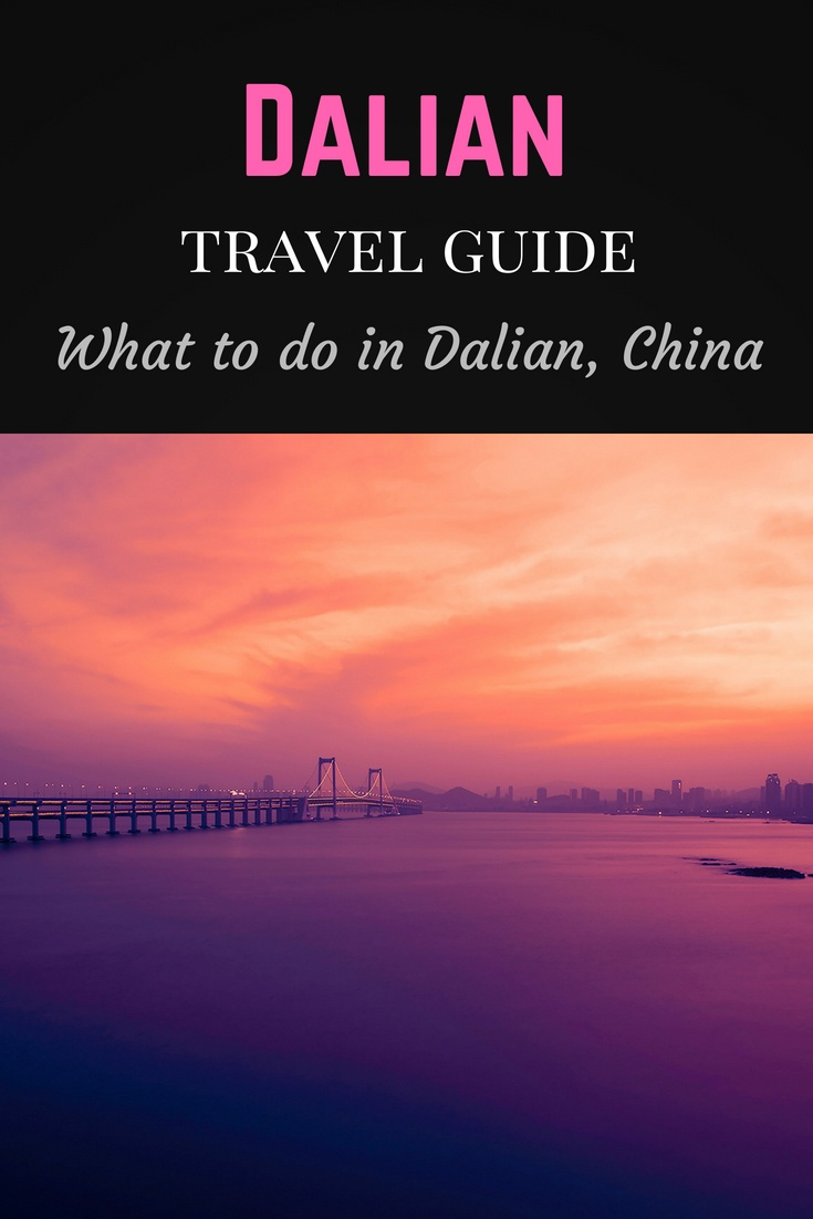 Dalian travel guide Pinterest pin